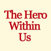the-hero-within-us